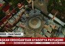 Son dakika: Başkan Erdoğandan Ayasofya paylaşımı
