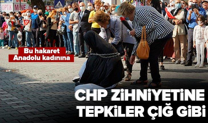 CHP zihniyetine tepkiler çığ gibi! Bu hakaret Anadolu kadınına