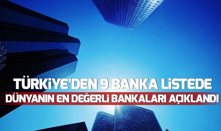 DÜNYANIN EN DEĞERLİ BANKALARI AÇIKLANDI!