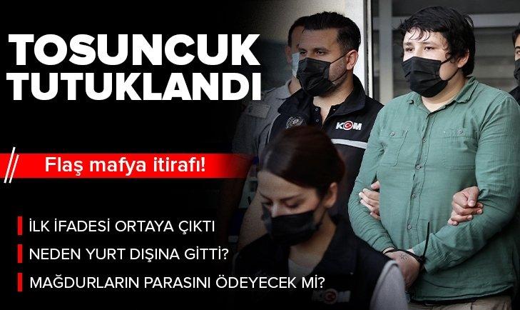 Son dakika | 'Tosuncuk' Mehmet Aydın tutuklandı! İlk ifadesi ortaya çıktı: Hatalarım oldu