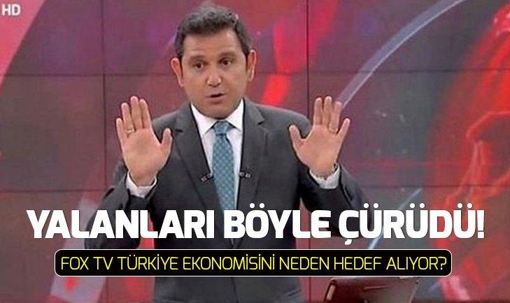 FOX TV Türkiye ekonomisini hedef alıyor!