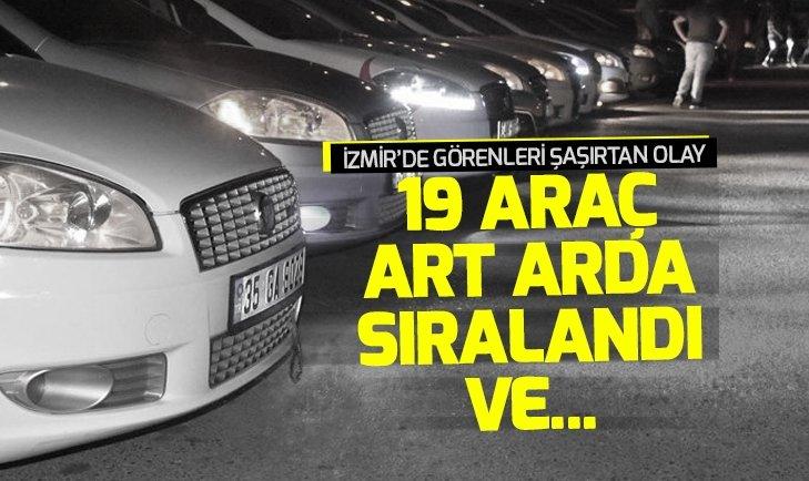 İzmir'de 19 aracın karıştığı ilginç olay