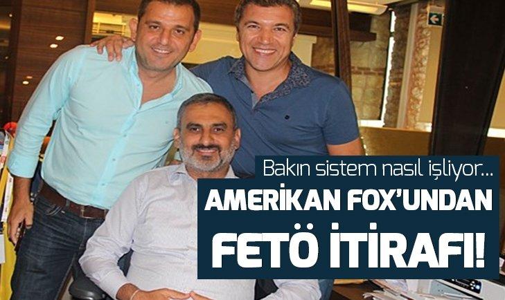Amerikan kanalı FOX, FETÖ ile işbirliğini itiraf etti