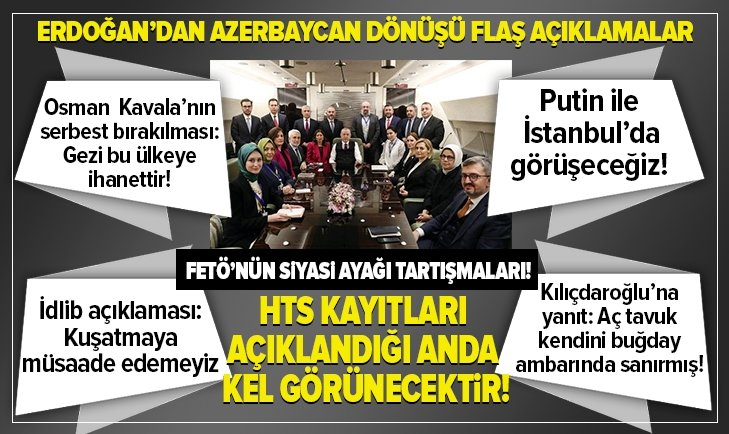 ERDOĞAN'DAN AZERBAYCAN DÖNÜŞÜ KRİTİK AÇIKLAMALAR