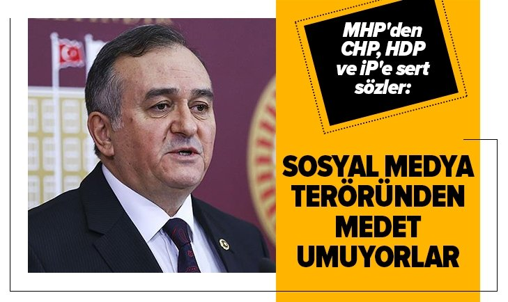 MHP'den CHP, HDP ve İP'e sert sözler