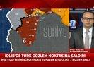 İdlib'te Türk askerine saldırı |Video