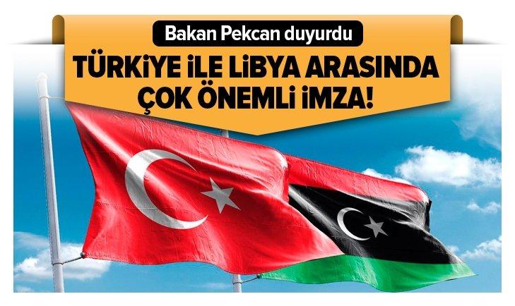 Son dakika: Bakan Pekcan duyurdu: Türkiye ile Libya arasında çok önemli imza