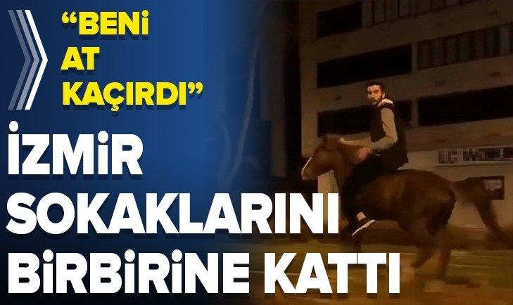 AT BENİ KAÇIRDI