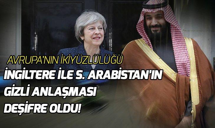 İNGİLTERE'NİN İLE S. ARABİSTAN'IN GİZLİ ANLAŞMASI DEŞİFRE OLDU