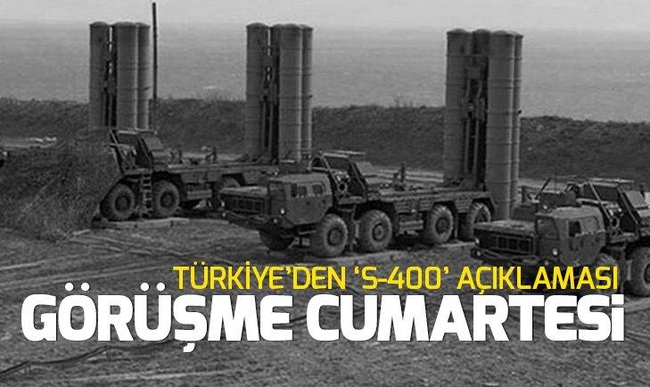 Son dakika: Türkiye'den S-400'lerle ilgili yeni duyuru