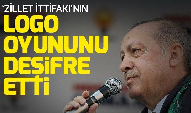 Son dakika: Başkan Erdoğan'dan 'Zillet İttifakı' için dikkat çeken 'logo' açıklaması