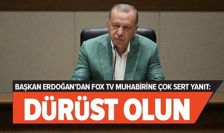 BAŞKAN ERDOĞAN'DAN FOX TV MUHABİRİNE ÇOK SERT TEPKİ