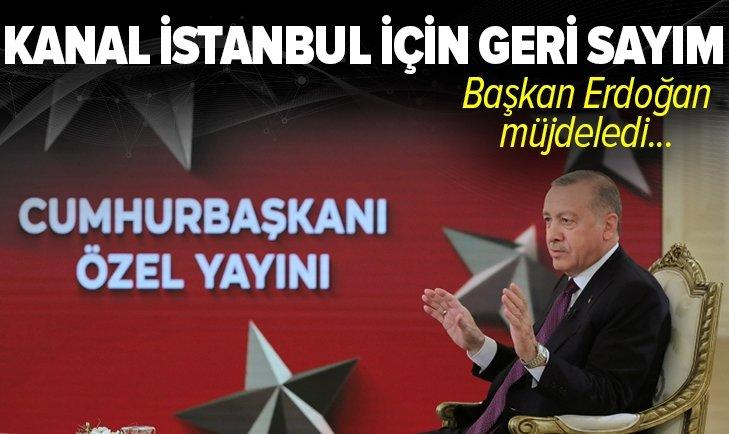 Başkan Erdoğan'dan Kanal İstanbul Projesi ile ilgili flaş açıklama: Temelini atacağız