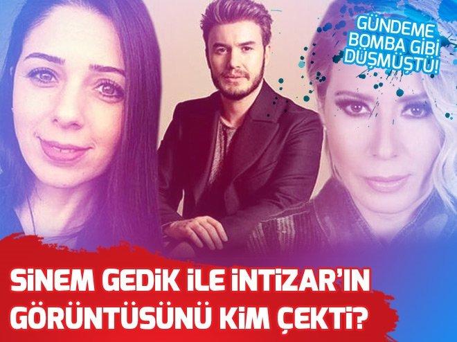 Sinem Gedik ile şarkıcı İntizar'ın görüntüsünü kim çekti?