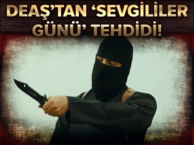 DEAŞ'TAN SEVGİLİLER GÜNÜ'NÜ KUTLAYANLARA 'KAFANIZI KESERİZ' TEHDİDİ