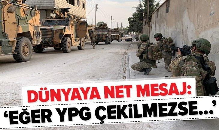 EĞER TERÖR ÖRGÜTÜ YPG ÇEKİLMEZSE...