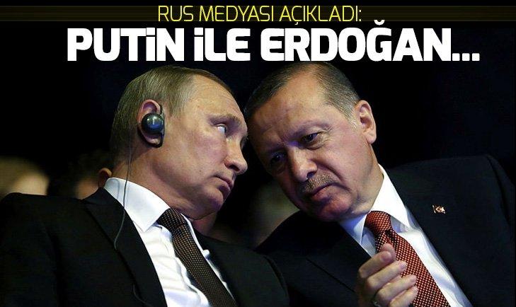 Rus basını açıkladı Erdoğan ile Putin...