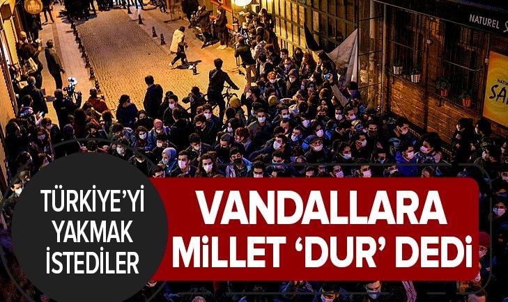Türkiye'yi yakmak istediler! Vandallara millet 'dur' dedi