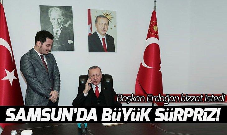 Samsun'da büyük sürpriz! Başkan Erdoğan ailesinden istedi