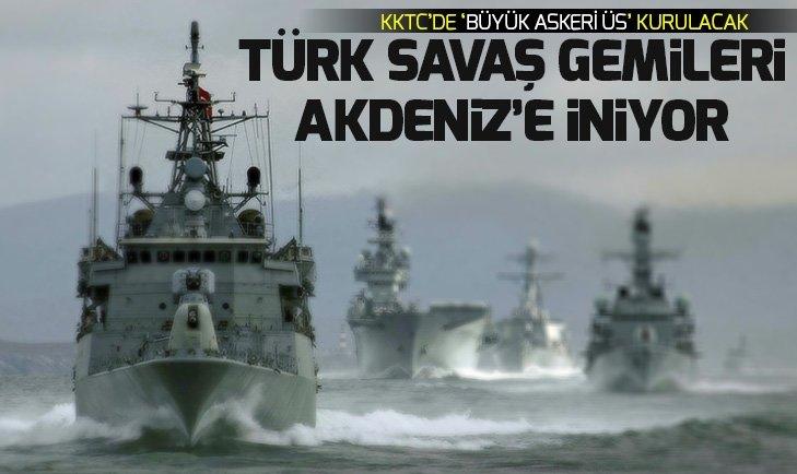 KKTC'YE 'BÜYÜK DENİZ ÜSSÜ' KURULACAK!