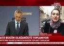 Son dakika haberi... NATO olağanüstü toplanıyor! Toplantıda neler konuşulacak? |Video