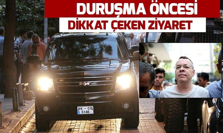 DURUŞMA ÖNCESİ BRUNSON'A KRİTİK ZİYARET