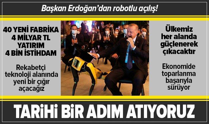 Tarihi açılış! Başkan Erdoğan'dan önemli açıklamalar