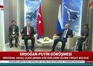Son dakika: Erdoğan ve Putin'den kritik görüşme öncesi flaş açıklamalar