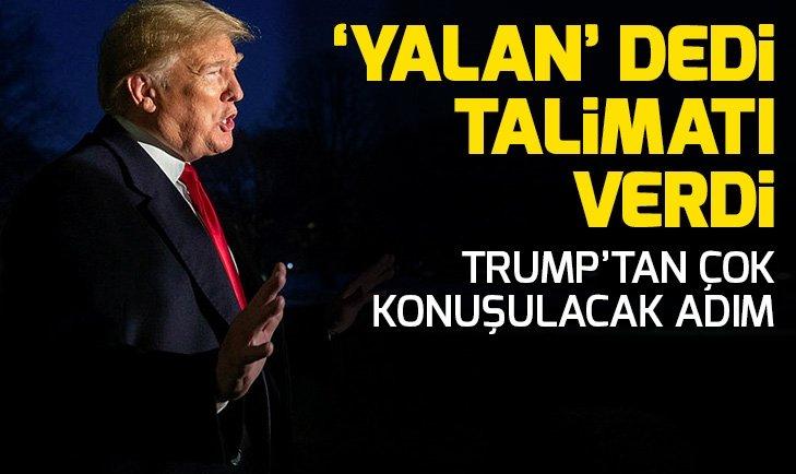 ABD BAŞKANI TRUMP'TAN 'BASIN' TALİMATI