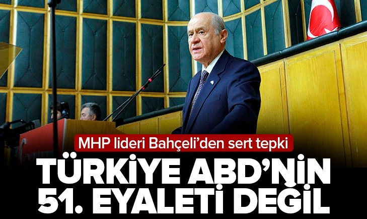 Son dakika: MHP lideri Devlet Bahçeli'den ABD'ye sert tepki