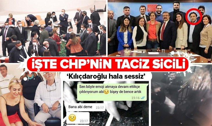 İşte CHP'nin taciz sicili! Kılıçdaroğlu hala sessiz