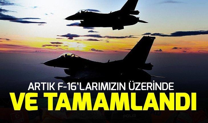 TESTLER BAŞARIYLA TAMAMLANDI! ARTIK F-16'LARIMIZIN ÜZERİNDE