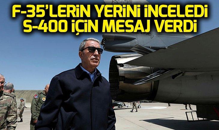 Hulusi Akar'dan S-400 ve F-35 mesajı
