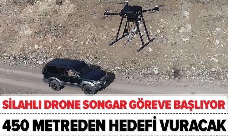 SİLAHLI DRONE SONGAR GÖREVE BAŞLIYOR