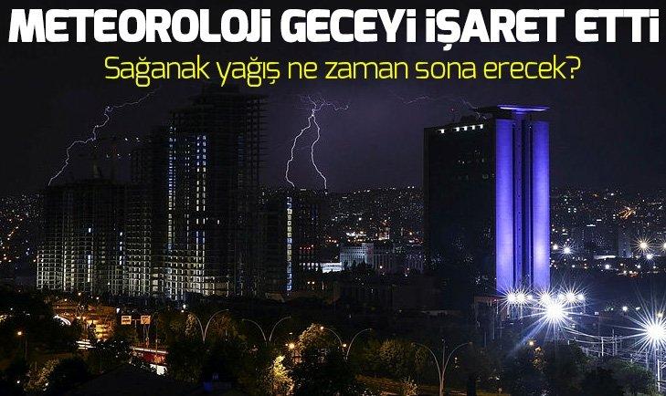 METEOROLOJİ GECEYİ İŞARET ETTİ VE UYARDI...