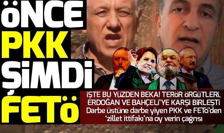 Önce PKK şimdi de FETÖ! Zillet İttifakı'na oy istedi