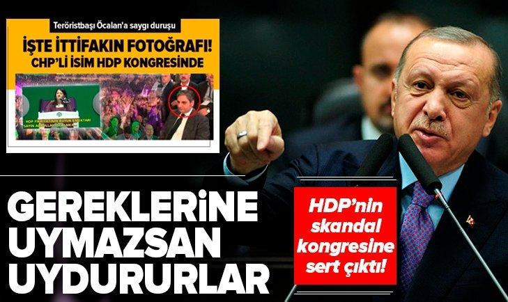BAŞKAN ERDOĞAN'DAN HDP'NİN SKANDAL KONGRESİNE SERT ELEŞTİRİ