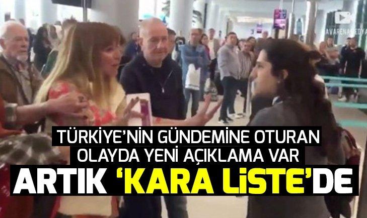 İstanbul Havalimanı'nda skandala imza atan Funda Esenç 'kara liste'ye alındı