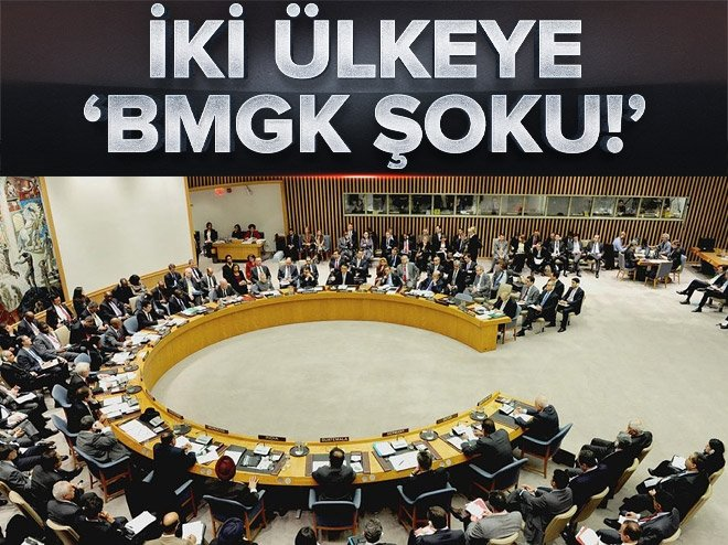 İKİ ÜLKEYE 'BMGK ŞOKU!'