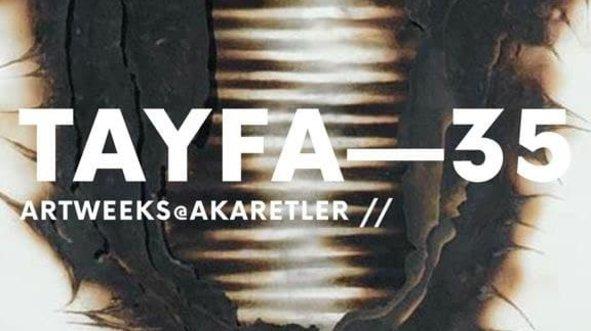 Vision Art Platform'dan Tayfa 35 başlıklı yeni sergi!