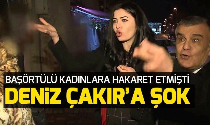 Son dakika: Başörtülü kadınlara hakaret eden Deniz Çakır hakkında soruşturma