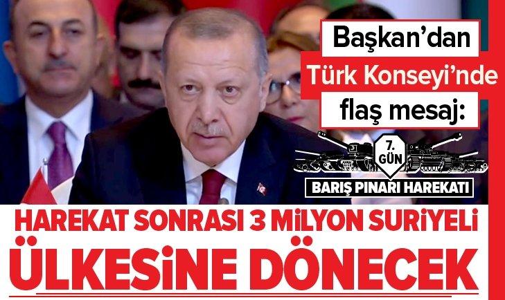 Erdoğan: harekat sonrası 3 milyon Suriyeli ülkesine dönecek