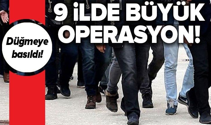 İZMİR MERKEZLİ 9 İLDE FETÖ OPERASYONU