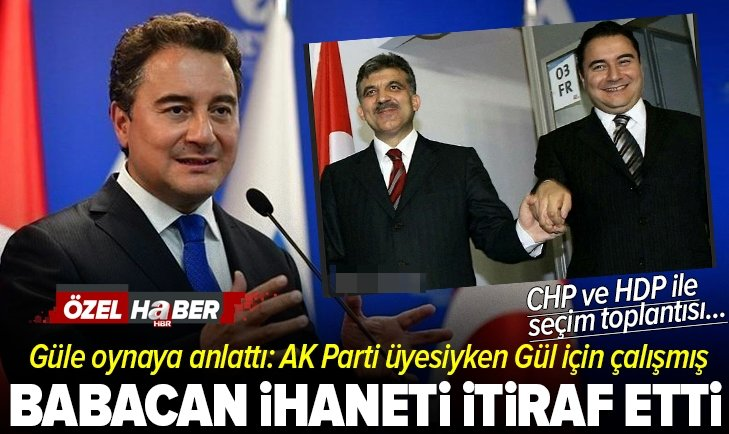 Ali Babacan AK Parti'ye ihanet ettiğini itiraf etti