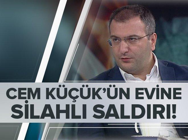 CEM KÜÇÜK'ÜN EVİNE SİLAHLI SALDIRI!