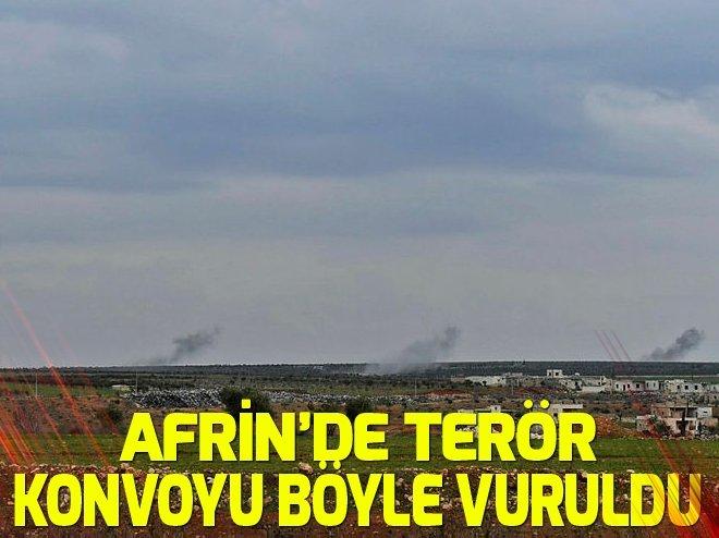 Afrin'de terör konvoyu böyle bombalandı