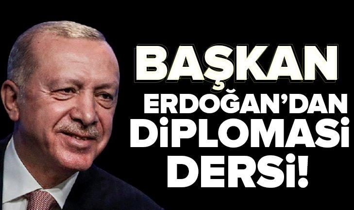 Başkan Recep Tayyip Erdoğan'dan diplomasi dersi
