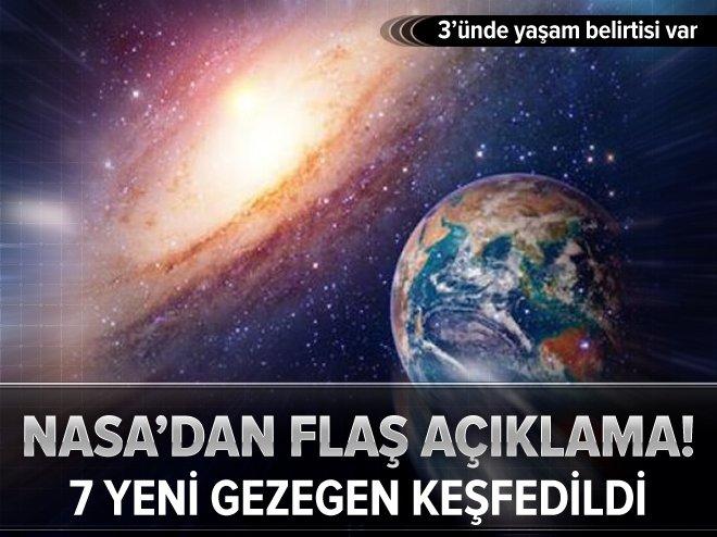 NASA'DAN FLAŞ AÇIKLAMA: 7 YENİ GEZEGEN KEŞFEDİLDİ