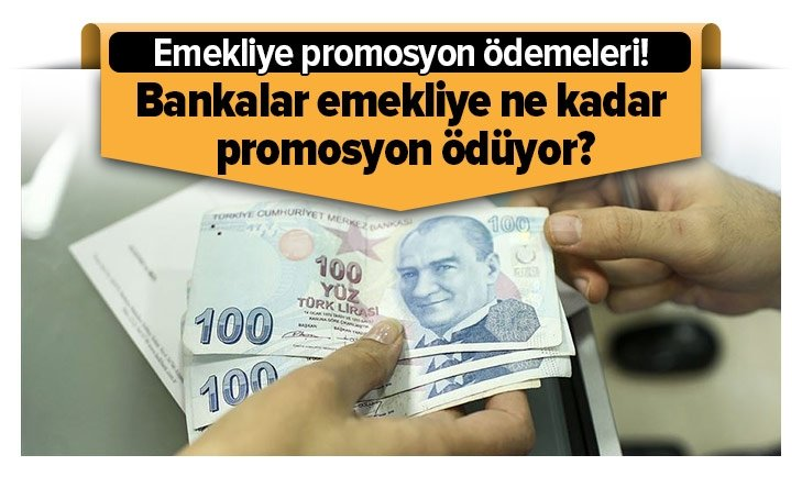 EMEKLİYE PROMOSYON ÖDEMELERİ!