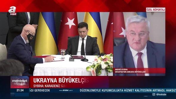 Ukrayna'nın Ankara Büyükelçisi Sybiha A Haber'e açıklamalar